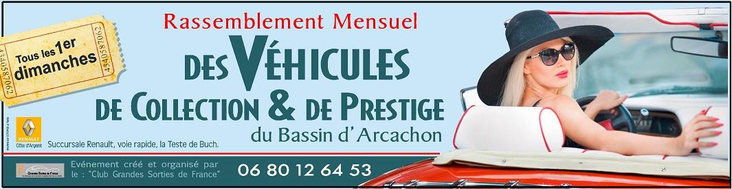 Rassemblement Mensuel des Véhicules de Collection et de Prestige du Bassin d'Arcachon